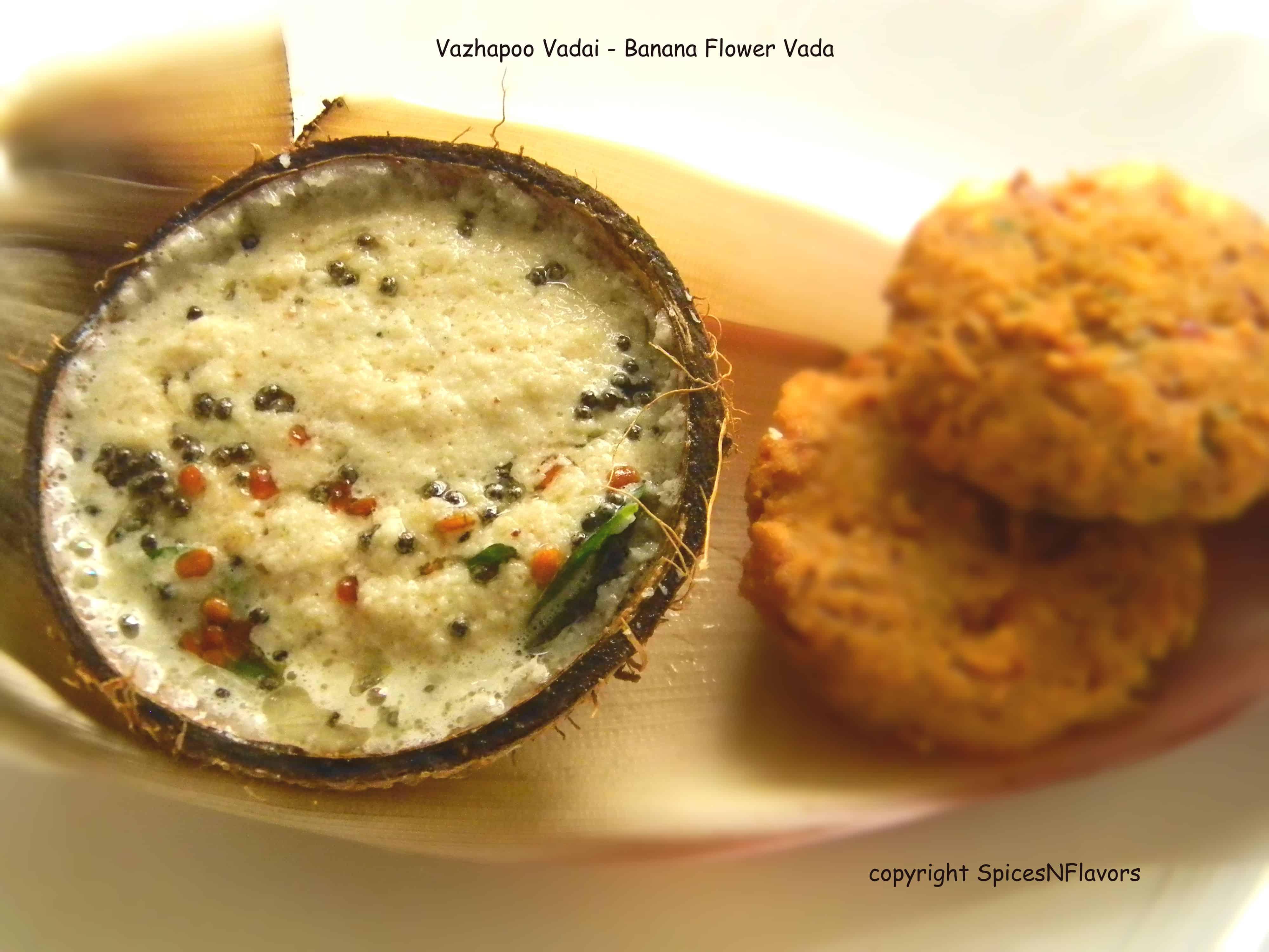 crispy|vazhapoo|vadai|spicesnflavors.com