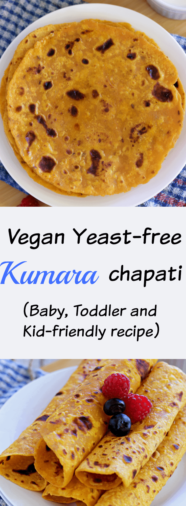 vegan-kumara-chapati-sweet-potato-kid-friendly-roti-phulka-yeast-free-indian-flatbread