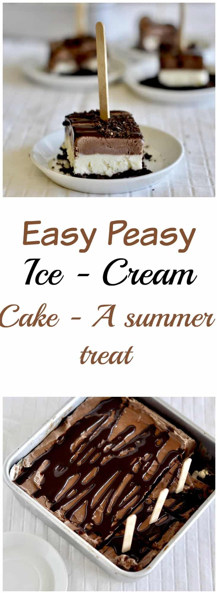 easy peasy ice cream cake summer treat cake recipe ice cream no churn easy simple photography
