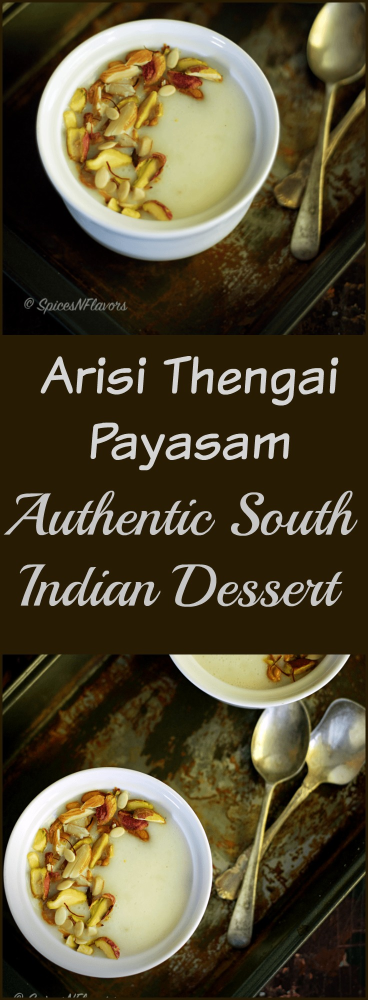 Arisi Thengai Payasam Rice Coconut Kheer Indian Pudding authentic traditional south indian pudding mom's special