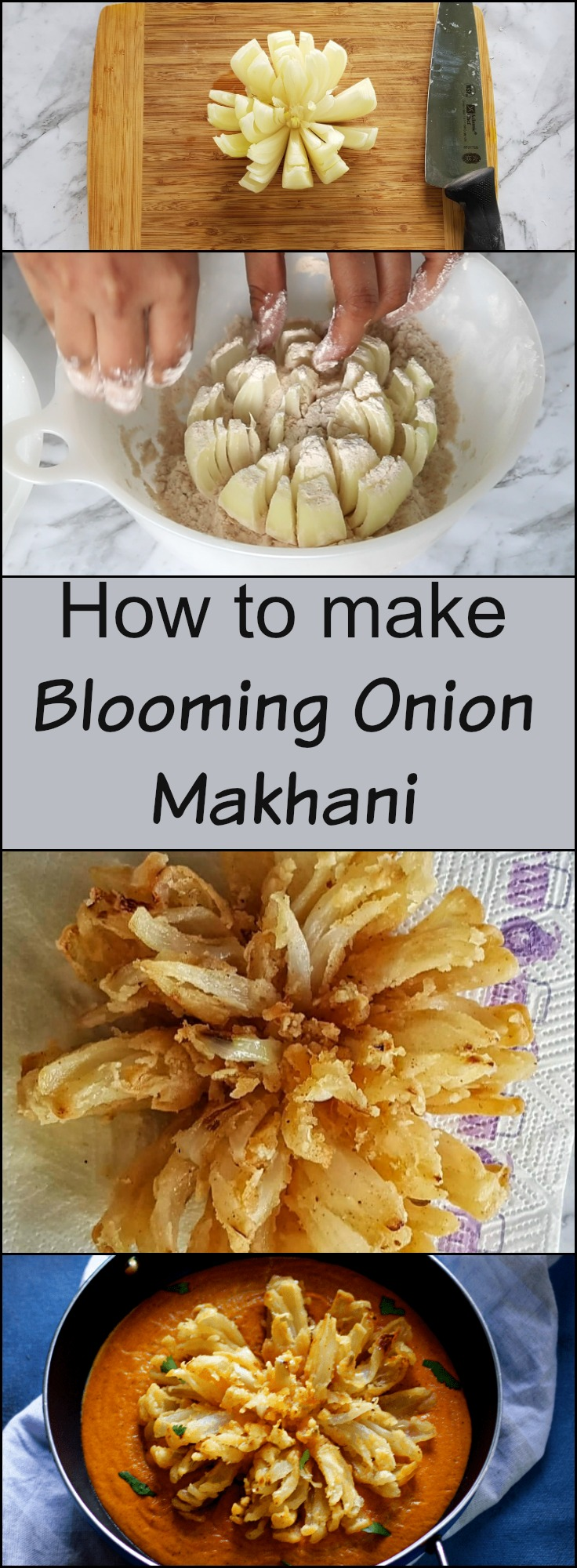 Blooming Onion Makhani