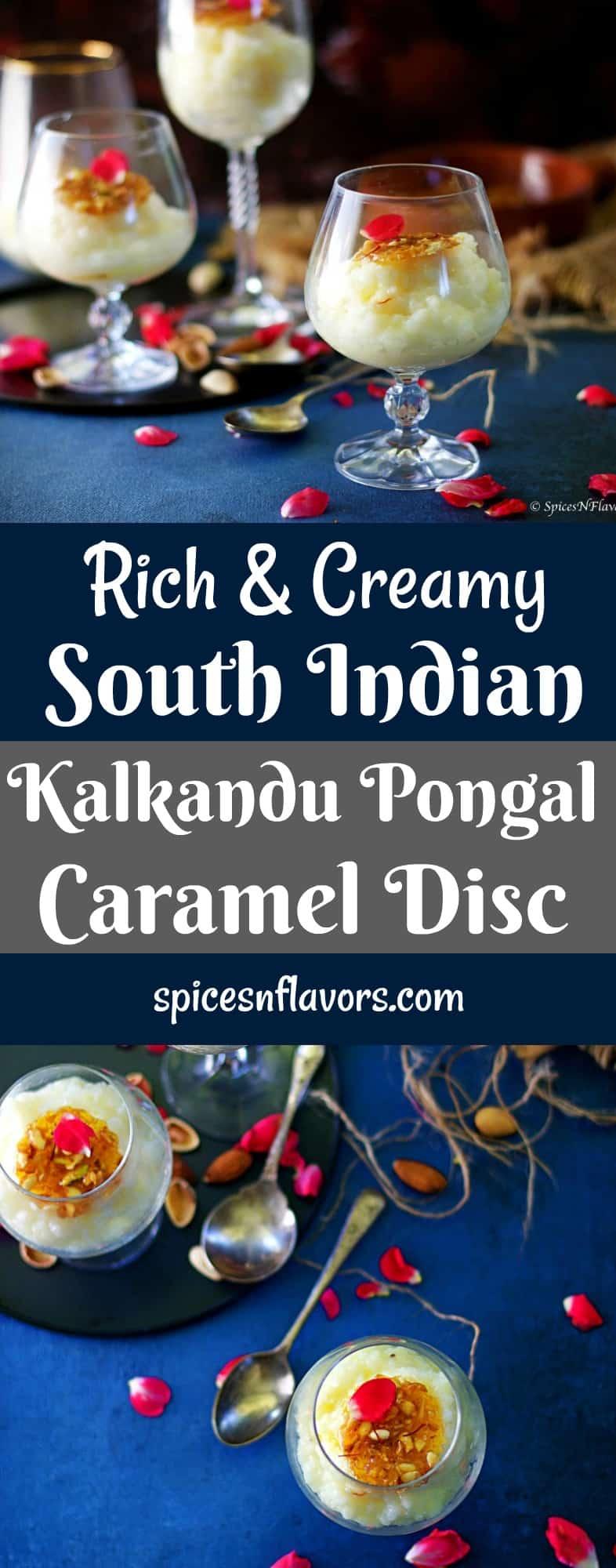 kalkandu pongal with caramel disc kalkandu pongal pongal sweet pongal indian festival recipes indian sweets traditional food authentic indian food indian sweet pongal recipes pongal photography