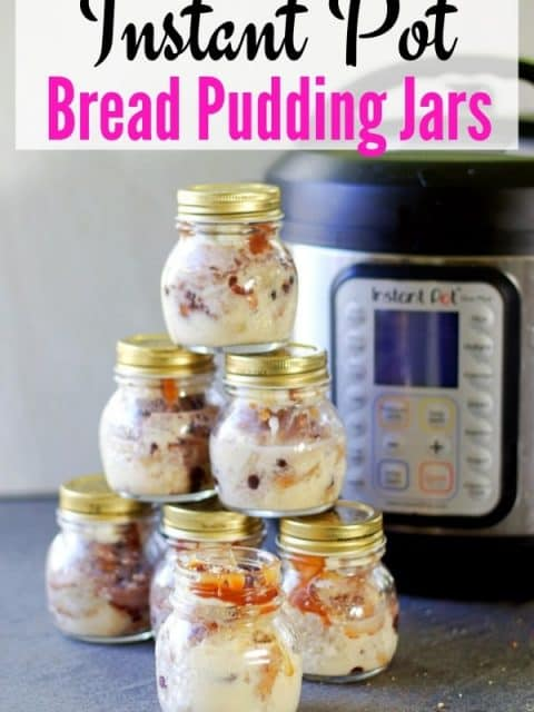 pin image of instant pot bread pudding jars