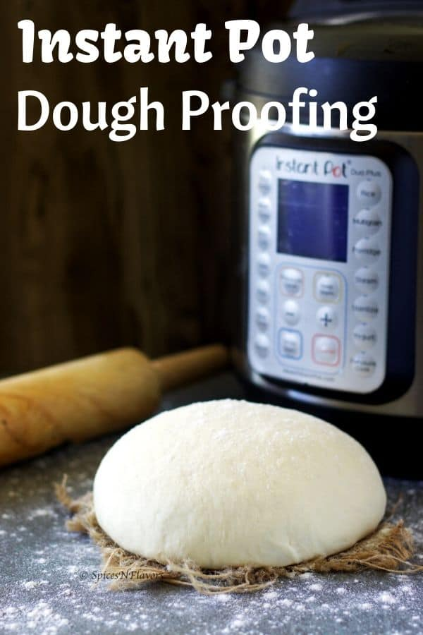 How To Proof Dough In Instant Pot