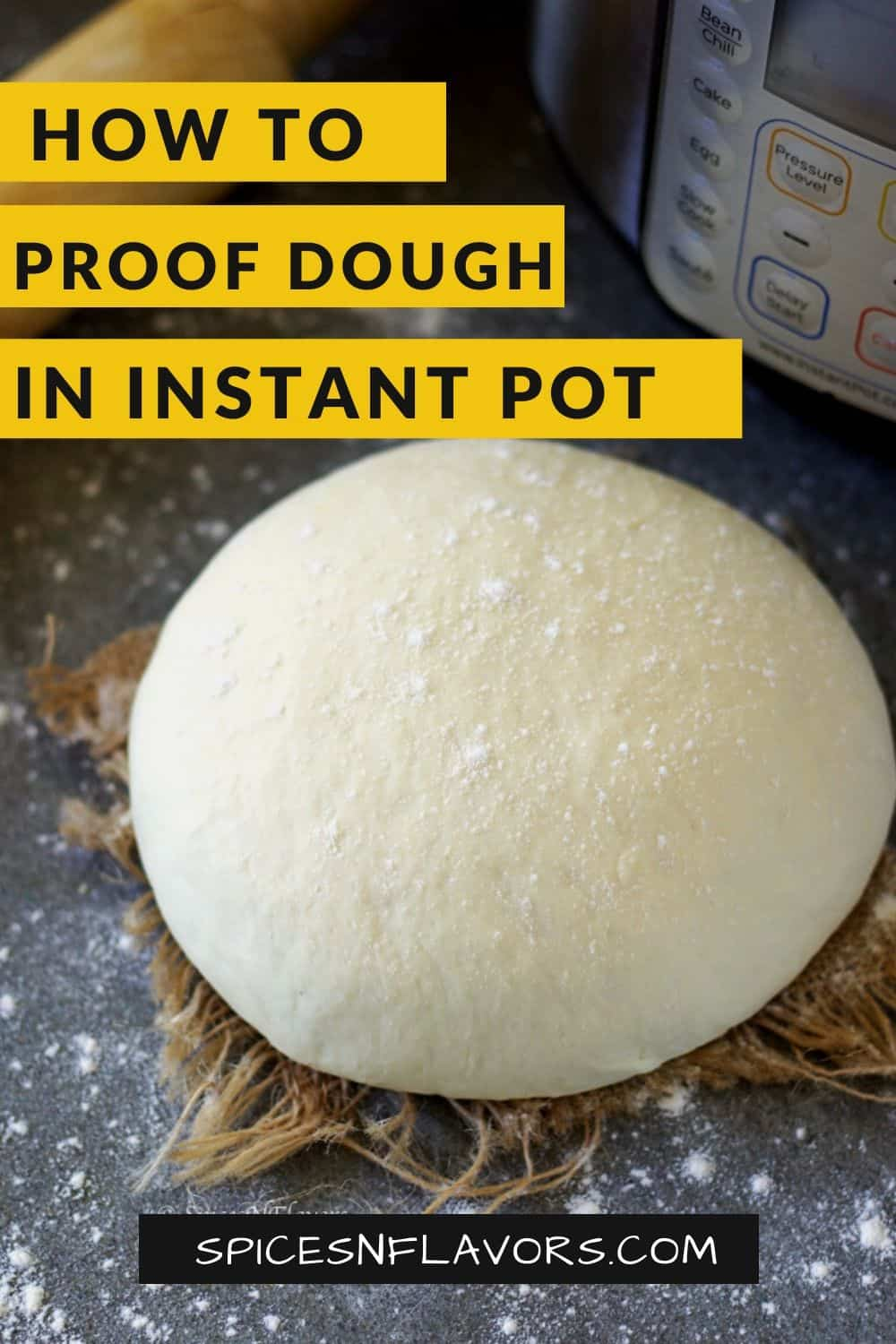 bread dough proofed in instant pot