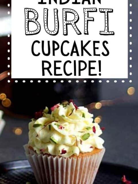 pin image for burfi cupcakes
